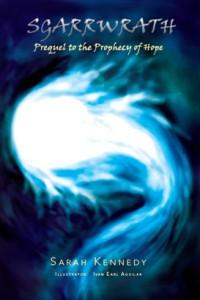 Sgarrwrath: Prequel to Prophecy of Hope